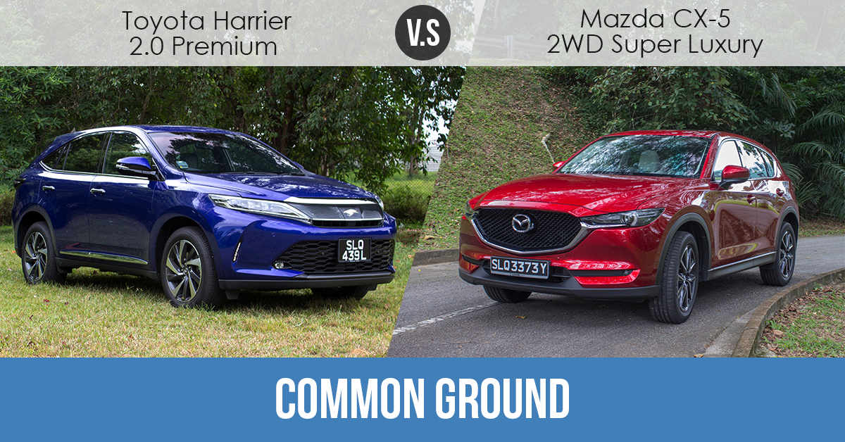 Common Ground - Toyota Harrier 2.0 Premium vs Mazda CX-5 ...