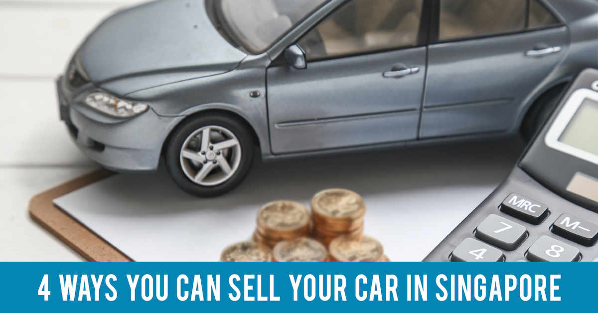 4 Ways You Can Sell Your Car In Singapore