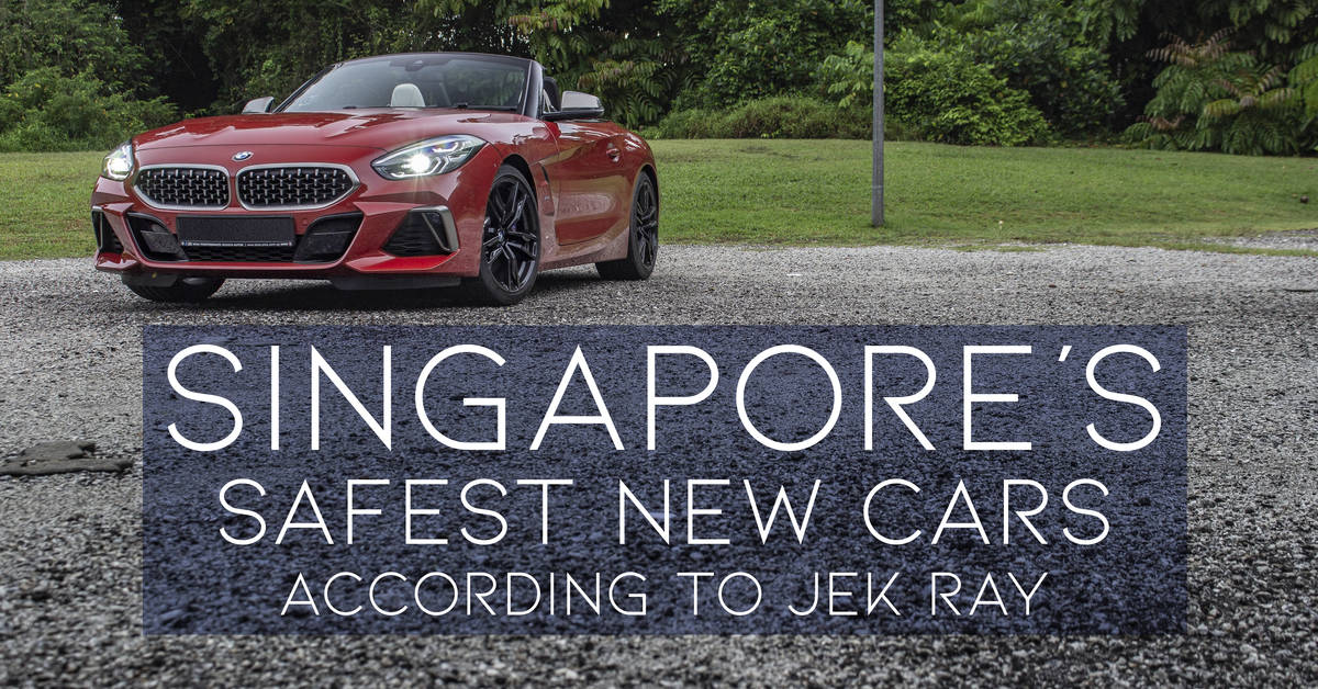 Singapores Safest New Cars - According to Jek Ray