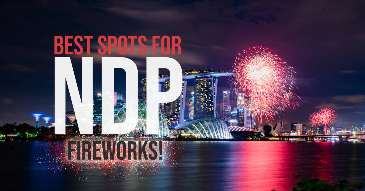 Best Spots For NDP Fireworks!