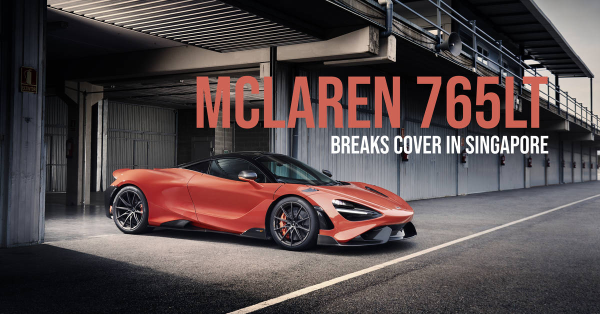 McLaren 765LT Breaks Cover In Singapore