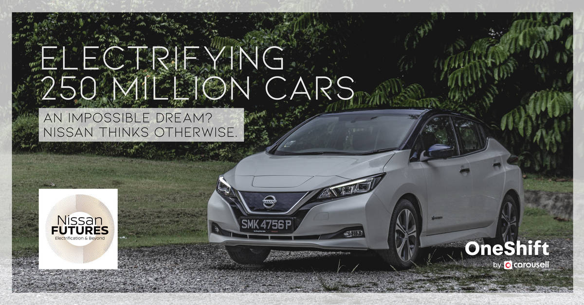 Electrifying 250 Million Cars. An Impossible Dream? Nissan ...