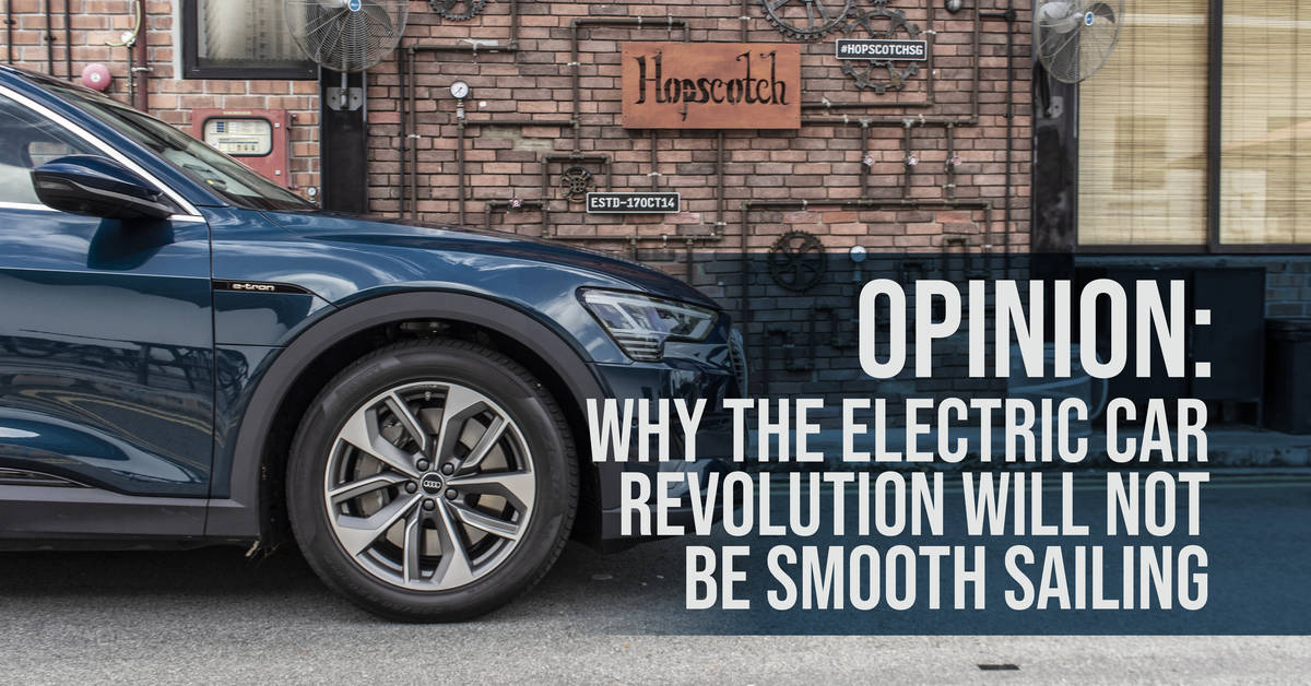 Opinion: Why the Electric Car Revolution Will Not Be Smooth ...